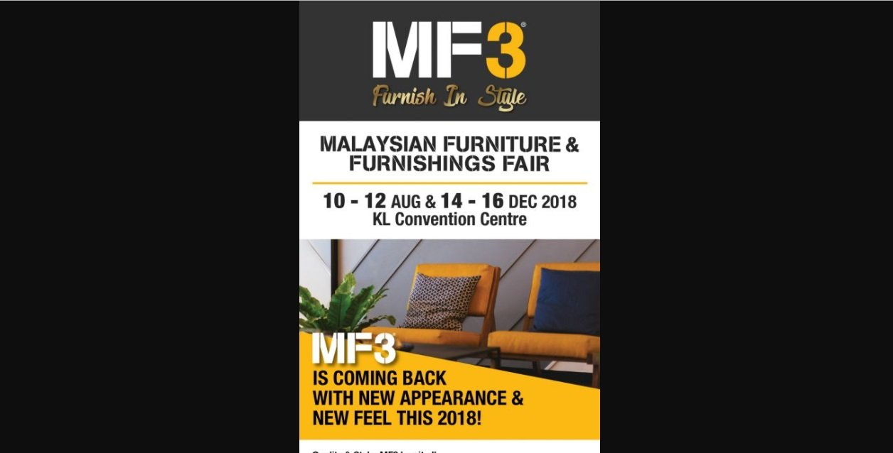 Mf3 Is Back With New Appearance And New Feel Furniture Expo Malaysia Home Exhibition